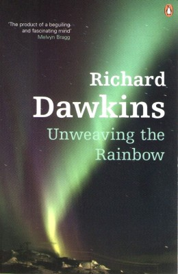 Buy Unweaving the Rainbow: Book