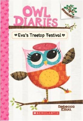 Owl Diaries - Eva's Treetop Festival (Branches) (English) price comparison at Flipkart, Amazon, Crossword, Uread, Bookadda, Landmark, Homeshop18