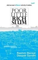 POOR LITTLE RICH SLUM (English): Book