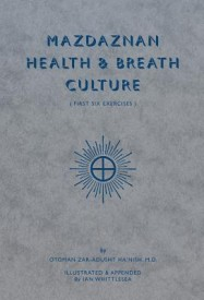 Mazdaznan Health & Breath Culture: First Six Exercises (English) (Paperback)