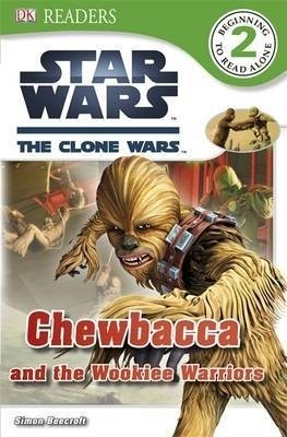 Star Wars: Clone Wars Chewbacca and the Wookiee Warriors price comparison at Flipkart, Amazon, Crossword, Uread, Bookadda, Landmark, Homeshop18