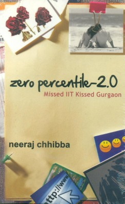 Buy Zero Percentile - 2.0: Missed IIT Kissed Gurgaon: Book