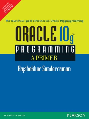 Buy ORACLE 10G PROGRAMMING : A PRIMER 1st Edition: Book