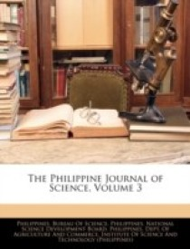 The Philippine Journal of Science, Volume 3 (English) (Paperback)