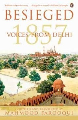 Buy Besieged: Voices from Delhi (English): Book