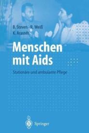 Menschen Mit AIDS: Stationare Und Ambulante Pflege (Paperback)