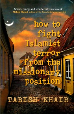 Buy How to Fight Islamist Terror from the Missionary Position (English): Book