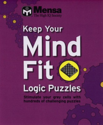 MENSA KEEP YOUR MIND FIT : LOGIC PUZZLES price comparison at Flipkart, Amazon, Crossword, Uread, Bookadda, Landmark, Homeshop18