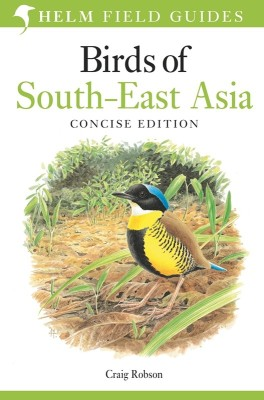 Birds of South-East Asia: Concise Edition (English) price comparison at Flipkart, Amazon, Crossword, Uread, Bookadda, Landmark, Homeshop18