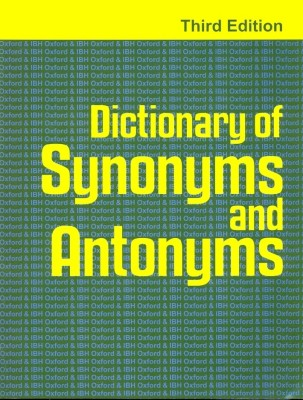 DICTIONARY OF SYNONYMS AND ANTONYMS 3RD ED. by oxford & ibh-English-OXFORD & IBH PUBLISHING CO. PVT LTD-Hardcover_Edition-3rd price comparison at Flipkart, Amazon, Crossword, Uread, Bookadda, Landmark, Homeshop18