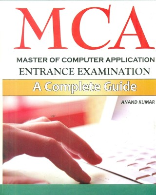 Buy MCA Master of Computer Application Entrance Examination: A Complete Guide: Book