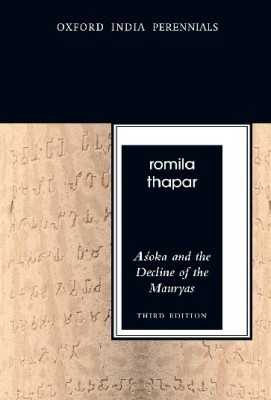 Buy ASOKA & THE DECLINE OF THE MAURYAS (OIP) (English) 3rd Edition: Book