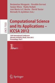 Computational Science and Its Applications -- Iccsa 2012 (English) (Paperback)