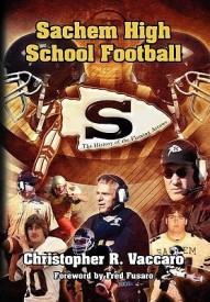 Sachem High School Football (English) (Hardcover)