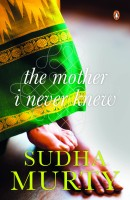 The Mother I Never Knew (English): Book