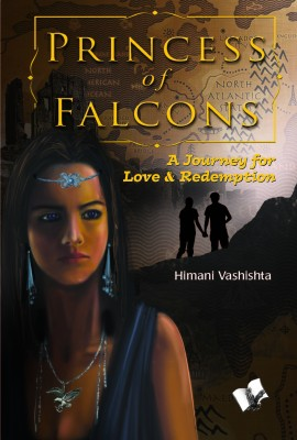 Buy Princess of Falcons : A Journey for Love & Redemption (English): Book