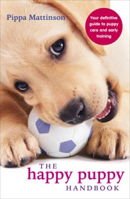 The Happy Puppy Handbook : Your Definitive Guide to Puppy Care and Early Training (English) price comparison at Flipkart, Amazon, Crossword, Uread, Bookadda, Landmark, Homeshop18