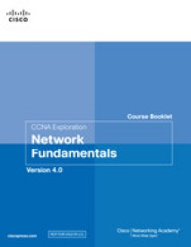 CCNA Exploration Course Booklet : Network Fundamentals, Version 4.0 (Paperback)
