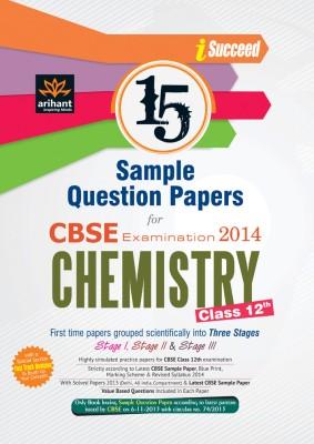 CBSE Examination 2014 - Chemistry : 15 Sample Question Papers (Class 12th) 2nd Edition price comparison at Flipkart, Amazon, Crossword, Uread, Bookadda, Landmark, Homeshop18