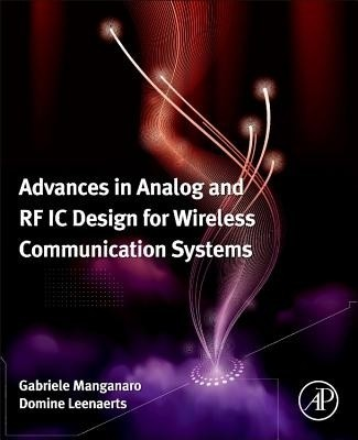 Advances in Analog and RF IC Design for Wireless Communication Systems (English) available at Flipkart for Rs.7935