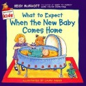 What to Expect When the New Baby Comes Home (English): Book