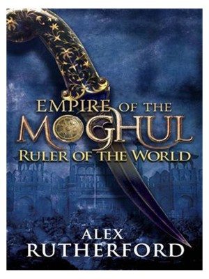 Buy Empire of the Moghul: Ruler of the World : Ruler of the World: Book