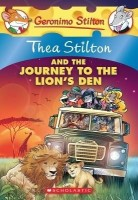 THEA STILTON#17 THEA STILTON AND THE JOURNEY TO THE LIONS DEN (English): Book