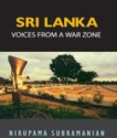 Sri Lanka : Voices From A War Zone (English): Book