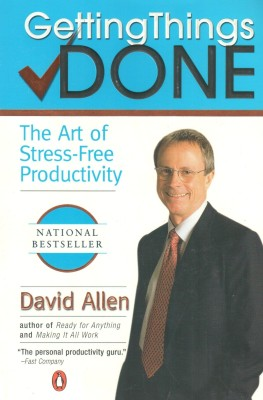 Buy Getting Things Done : The Art of Stress-Free Productivity: Book