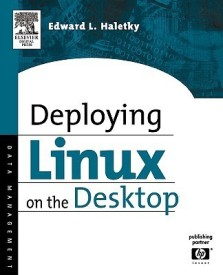 Deploying Linux on the Desktop (English) (Paperback)