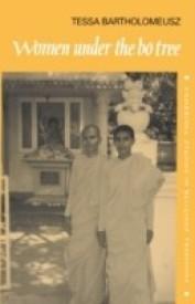 Women under the Bo Tree: Buddhist nuns in Sri Lanka (Cambridge Studies in Religious Traditions) (English) (Hardcover)