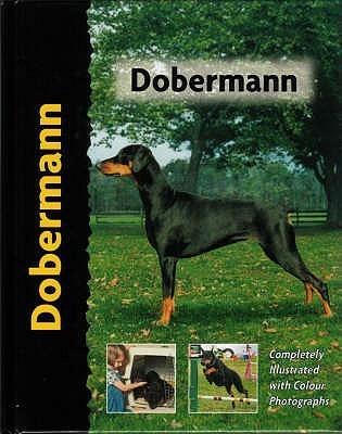 Dobermann (Pet Love) (English) price comparison at Flipkart, Amazon, Crossword, Uread, Bookadda, Landmark, Homeshop18