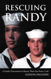 Rescuing Randy: A Family Determined to Rescue Their Son from a Cult (English) (Paperback)