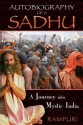 Autobiography of a Sadhu: A Journey into Mystic India (English): Book
