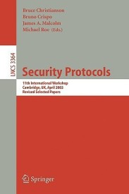 Security Protocols: 9th International Workshop, Cambridge, UK, April 25-27, 2001 Revised Papers (English) (Paperback)
