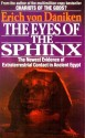 The Eyes of the Sphinx: The Newest Evidence of Extraterrestial Contact in Ancient Egypt: Book