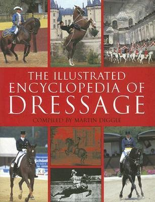 The Illustrated Encyclopedia Of Dressage (English) 1st Edition price comparison at Flipkart, Amazon, Crossword, Uread, Bookadda, Landmark, Homeshop18