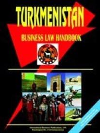 Turkmenistan Business Law Handbook (English) (perfect paperback)