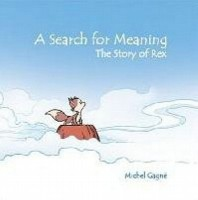 A Search for Meaning: The Story of Rex (Color Edition) (English): Book