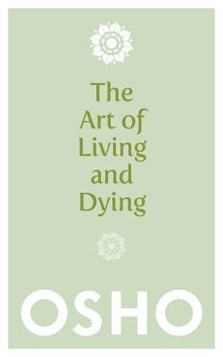 Buy THE ART OF LIVING AND DYING (English): Book