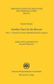 Another Tract for the Buryats: Including I. J. Schmidt's Recentlly Identified Kalmuck Originals (English) (Paperback)