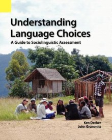 Understanding Language Choices: A Guide to Sociolinguistic Assessment (English) (B)