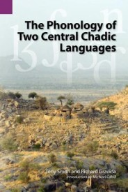 The Phonology of Two Central Chadic Languages (SIL International and the University of Texas at Arlington Publications in Linguistics, vol 144) (English) (Paperback)