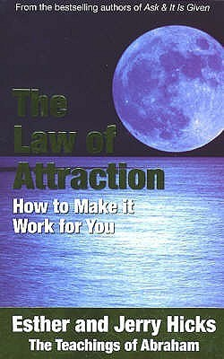 The Law Of Attraction: The Basics Of The Teachings Of Abraham (English) price comparison at Flipkart, Amazon, Crossword, Uread, Bookadda, Landmark, Homeshop18