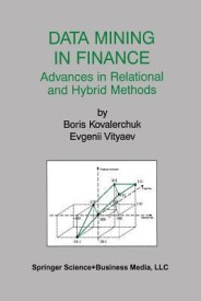 Data Mining in Finance: Advances in Relational and Hybrid Methods (Paperback)
