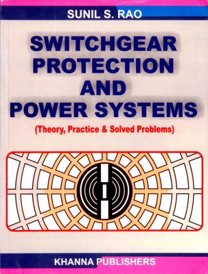 Switchgear protection and power systems by sunil s rao free