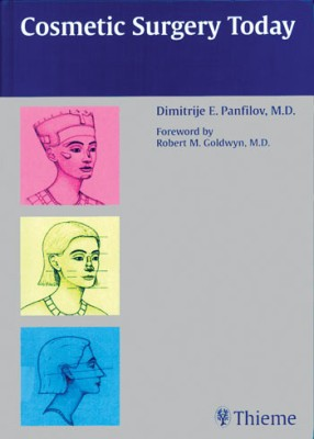 Cosmetic Surgery Today 1st Edition By Dimitrije E border=