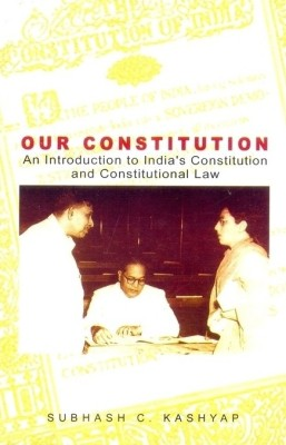 Buy Our Constitution : An Introduction to Indias Constitution and Constitutional Law 2 Edition: Book