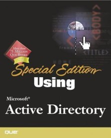 Using Microsoft Active Directory: Special Edition (Special Edition Using) (English) (Paperback)