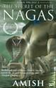The Secret of the Nagas (English) (Paperback) By: Amish Tripathi